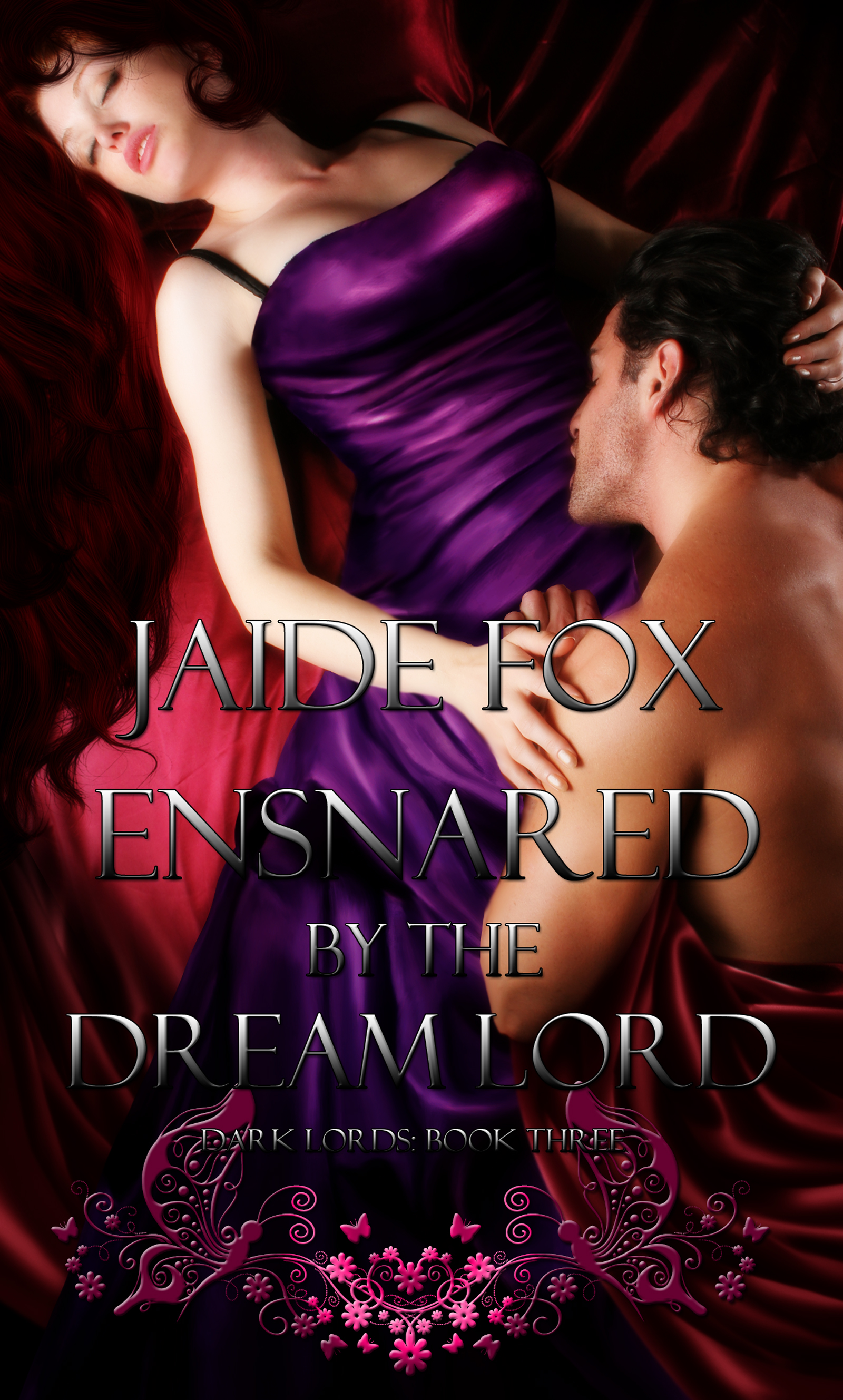 Jaide Fox - Dark Lords 3: Ensnared by the Dream Lord