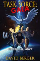 Cover for 'Task Force: Gaea -- Finding Balance'