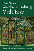 Cover for 'Greenhouse Gardening Made Easy'