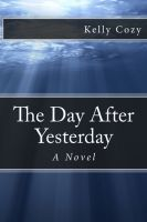 Cover for 'The Day After Yesterday'