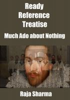 Cover for 'Ready Reference Treatise: Much Ado about Nothing'