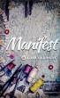 Manifest by Alden Lila Reedy