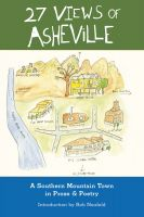 Cover for '27 Views of Asheville: A Mountain Town in Prose & Poetry'