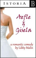 Cover for 'Aefle and Gisela (A Romantic Comedy)'