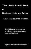 Cover for 'The Little Black Book of Business Hints and Advice'