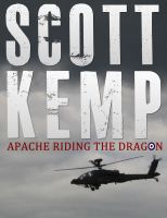 Cover for 'Apache: Riding the Dragon'