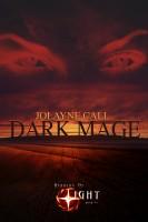 Bearers of Light: Dark Mage