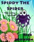 Spiddy The Spider by Rick Johnson