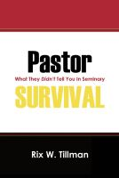 Cover for 'Pastor Survival: What They Didn't Teach You in Seminary!'