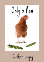 Cover for 'Only a Hen'