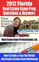 Cover for '2012 Florida Real Estate Exam Prep Questions and Answers - How to Study and Pass the Florida Real Estate License Exam Effortlessly [BUY NOW]'