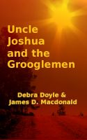 Cover for 'Uncle Joshua and the Grooglemen'
