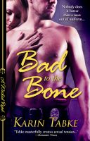 Cover for 'Bad to the Bone (Wicked Reads)'