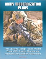 Cover for 'Army Modernization Plans, Army Equipping Strategy, Tactical Wheeled Vehicle (TWV) Strategy, Affordable and Integrated Army Equipment Modernization'