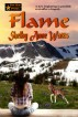 Flame by Shelby Anne Watts