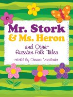 Cover for 'Mr. Stork and Ms. Heron and Other Russian Folk Tales'
