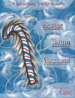 Cover for 'Sugar Plum Dreams (Snowflake Triplet #1.5)'