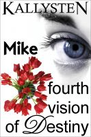 Cover for 'Fourth Vision of Destiny - Mike'