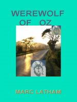 Cover for 'Werewolf of Oz: Fantasy Travel by Google Maps'