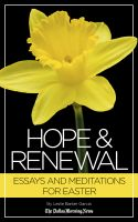 Cover for 'Hope & Renewal: Essays and Meditations for Easter'