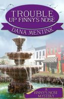 Cover for 'Trouble Up Finny's Nose'