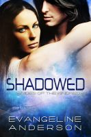 Cover for 'Shadowed: Brides of the Kindred book 8'