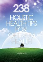 Cover for '238 Holistic Health Tips for Optimum Health'