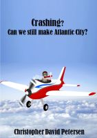 Cover for 'Crashing? Can we still make Atlantic City?'