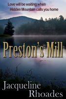 Jacqueline Rhoades - Preston's Mill (A Contemporary Romance)