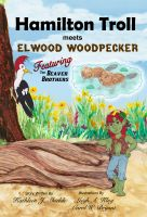 Cover for 'Hamilton Troll meets Elwood Woodpecker'