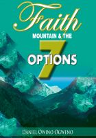 Cover for 'Faith, Mountain And The Seven Options'
