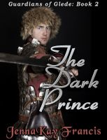Cover for 'The Guardians of Glede Series Book 2: The Dark Prince'