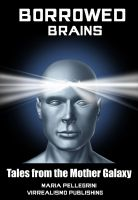 Cover for 'Borrowed Brains'