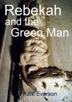 Cover for 'Rebekah and the Green Man'