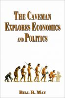 Cover for 'The Caveman Explores Politics and Economics'