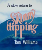 Cover for 'A Slow Return to Skinny Dipping'