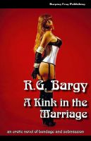 Cover for 'A Kink in the Marriage'