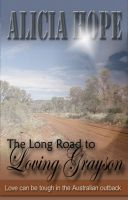 Cover for 'The Long Road to Loving Grayson'