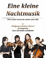 Cover for 'Eine kleine Nachtmusik Pure sheet music for piano and cello by Wolfgang Amadeus Mozart arranged by Lars Christian Lundholm'