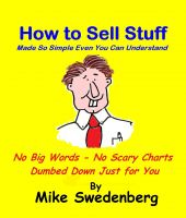Cover for 'How To Sell Stuff - Made So Simple Even You Can Understand'