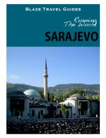 Cover for 'Running The World: Sarajevo, Bosnia and Hercegovina'