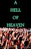Cover for 'A Hell of Heaven'