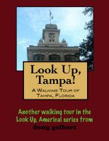 Cover for 'A Walking Tour of Tampa, Florida'