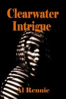 Cover for 'Clearwater Intrigue'