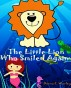 The Little Lion Who Smiled by Wanda Edmond