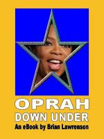 Cover for 'Oprah Down Under'