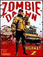 Cover for 'Highway Z (Zombie Dawn Stories)'