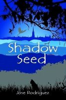 Cover for 'Shadow Seed'