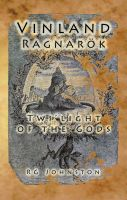 Cover for 'Vinland: The Ragnarok Twi-Light of the Gods'