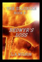 Cover for 'The Silurian Book Six: Bedwyr's Loss'